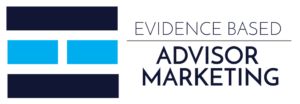 Evidence Based Advisor Marketing